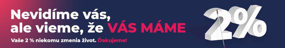 Banner ku kampani 2 percentá ÚNSS - Nevidíme vás, ale vieme, že vás máme; Vaše 2% niekomu zmenia život. Ďakujeme