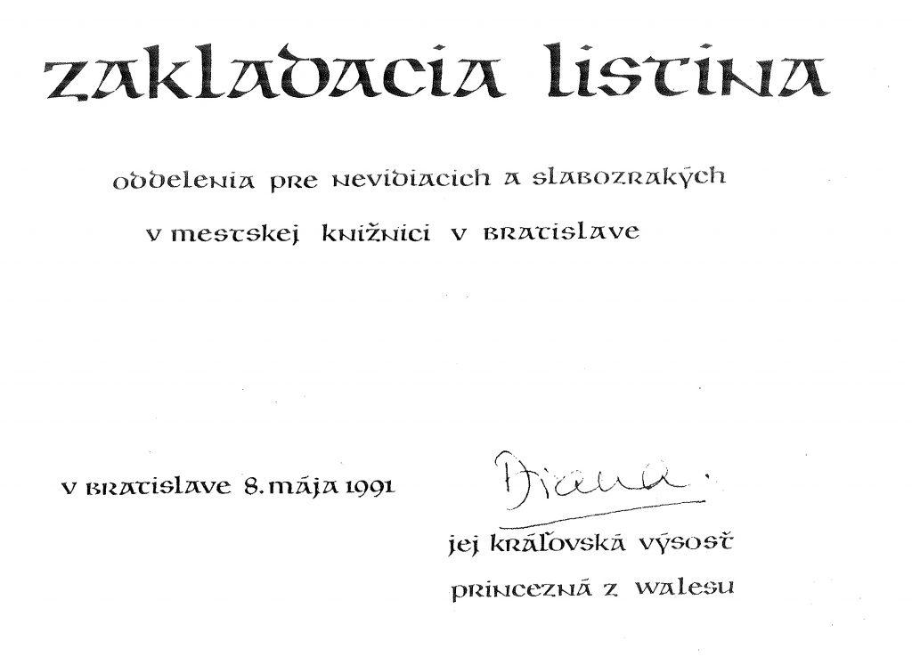 """Zakladacia listina Odd. pre nevidiacich a slabozrakých podpísaná princeznou Dianou. Jej podpis tvorí podčiarknuté krsné meno """"Diana"""""""